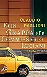 Kein Grappa für Commissario Luciani: Roman (Commisario Luciani 4)