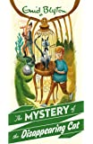 The Mystery of the Disappearing Cat (The Mystery Series)