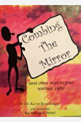 Combing The Mirror (and other steps in your spiritual path) Kindle Edition