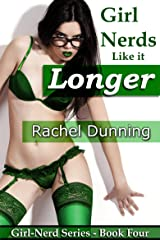 Girl-Nerds Like it Longer (Erotic Romance) (Girl-Nerd Series Book 4) Kindle Edition