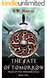 The Fate of Tomorrow: Tales of the Annigan Cycle