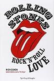 Rolling Stones. Rock'n roll love