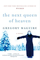 The Next Queen of Heaven: A Novel Kindle Edition