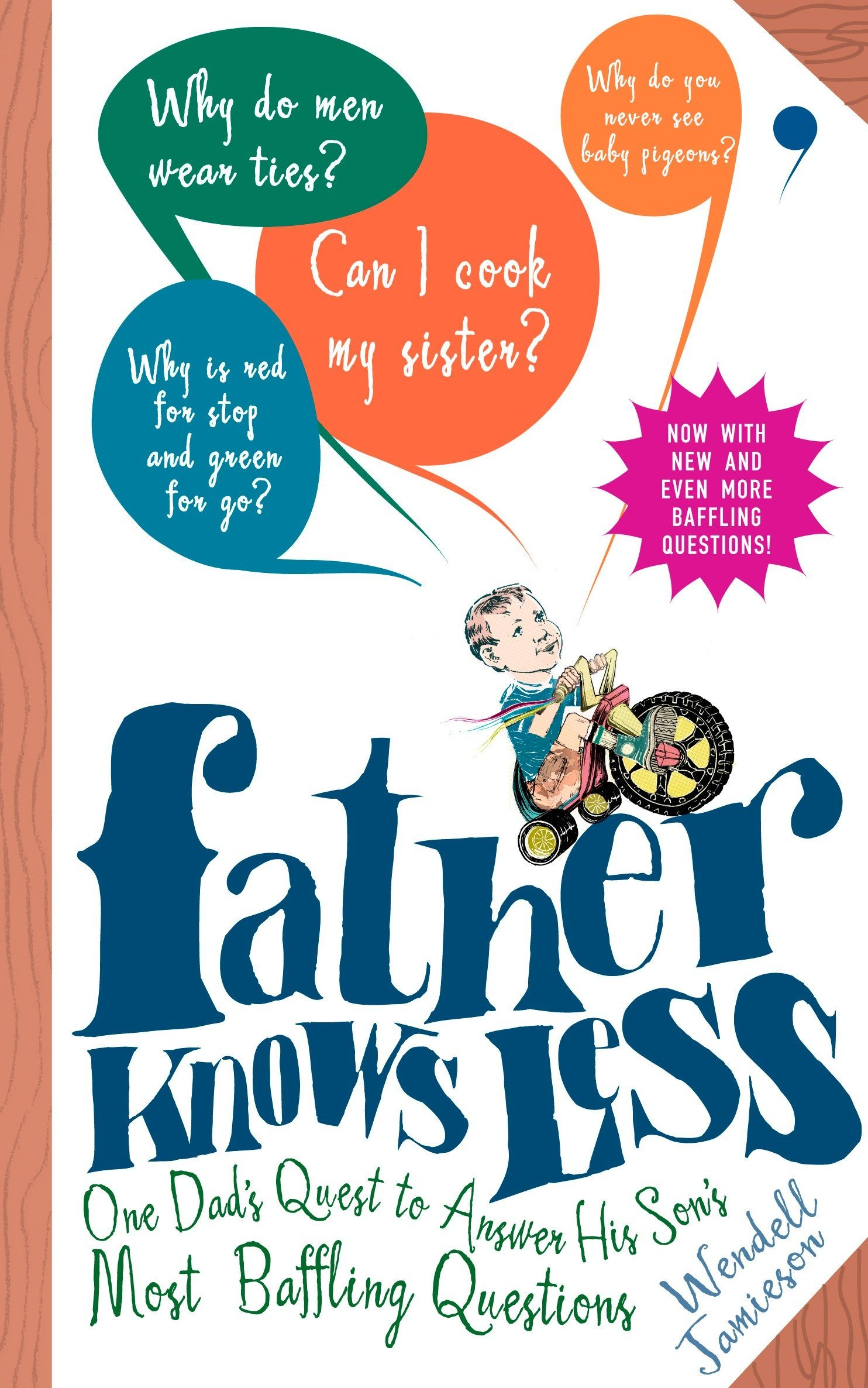 Download Father Knows Less: One Dad's Quest to Answer His Son's Most Baffling Questions PDF