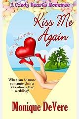 Kiss Me Again (A Candy Hearts Romance) Kindle Edition