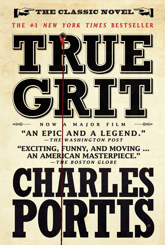 Amazon.com: True Grit: A Novel (9781590204597): Portis, Charles: Books