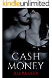 Cash Money: (A Grity Bad Boy Romance) (Bad Money Series Book 4)