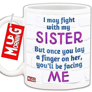 Buy Mug Morning Coffee Mug For Sister Sisters Birthday Special