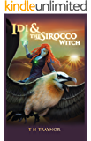 Idi & The Sirocco Witch (Born to Be book 3): Young Adult Fantasy Coming of Age