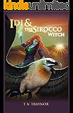 Idi & The Sirocco Witch: Fantasy Adventure (Born to Be Book 3)