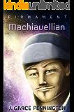Firmament: Machiavellian