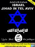 Israel Jihad in Tel Aviv - The Prologue