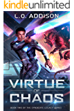 Virtue of Chaos (Syndicate Legacy Book 2)