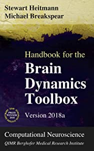 Handbook for the Brain Dynamics Toolbox: Version 2018a