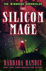 The Silicon Mage (Windrose Chronicles series Book 2)