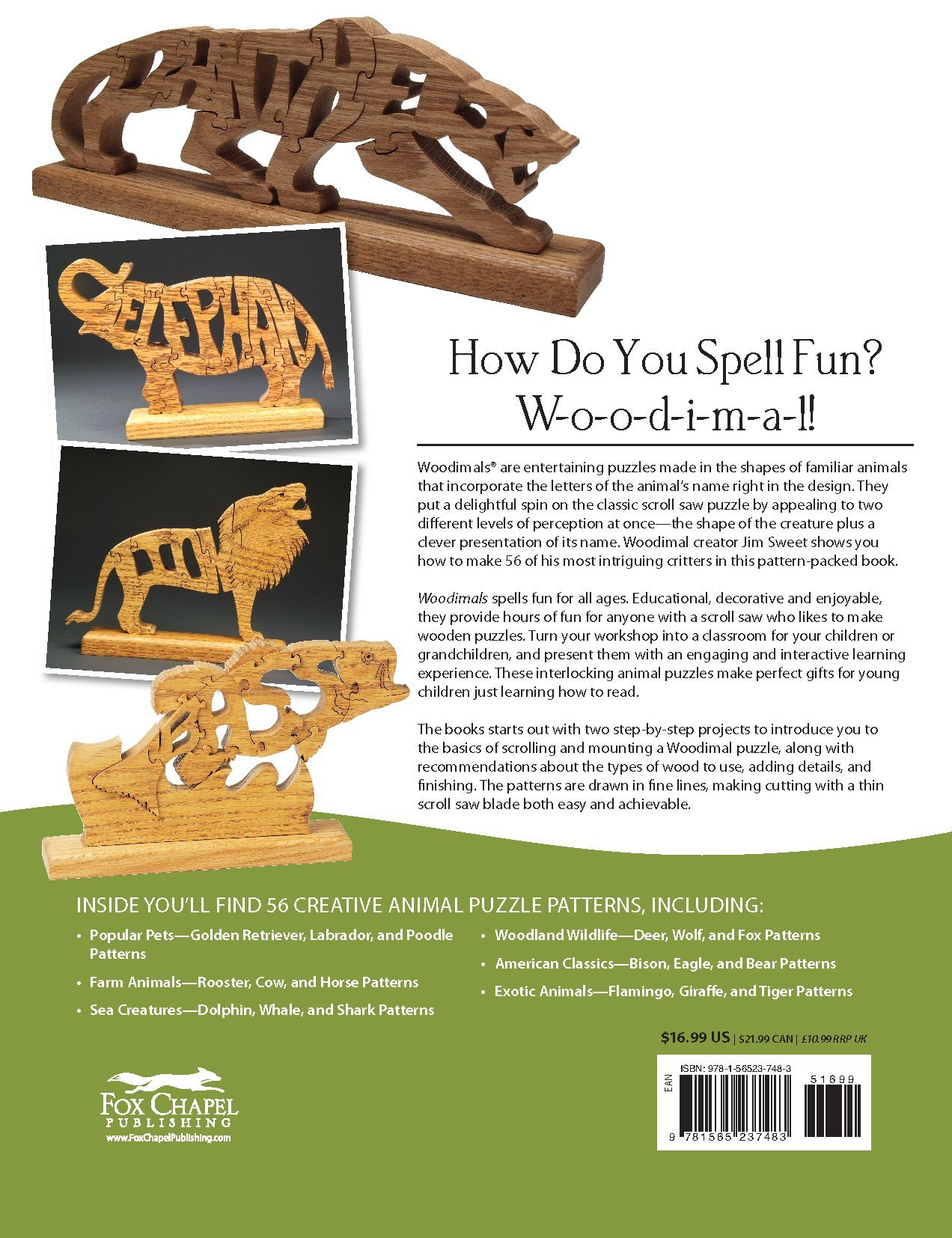 Woodimals creative animal puzzles for the scroll saw fox chapel woodimals creative animal puzzles for the scroll saw fox chapel publishing 56 fun patterns in the shape of animals with the animals name inside the fandeluxe Images