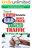 Discover the 1 System that Can Send Over 950,000,000+ Highly Free Targeted Traffic Without Spending A Dime On Advertising