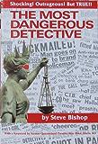 The Most Dangerous Detective: The Outrageous Glen Patrick Hallahan