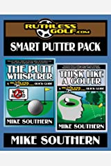 The RuthlessGolf.com Smart Putter Pack Kindle Edition