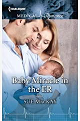 Baby Miracle in the ER (Harlequin Medical Romance Book 962) Kindle Edition