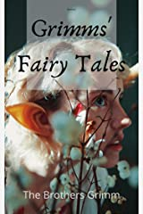 Grimms' Fairy Tales Kindle Edition