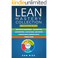 Lean Mastery Collection: 8 Manuscripts in 1: Agile