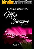 Mía Siempre (Spanish Edition)