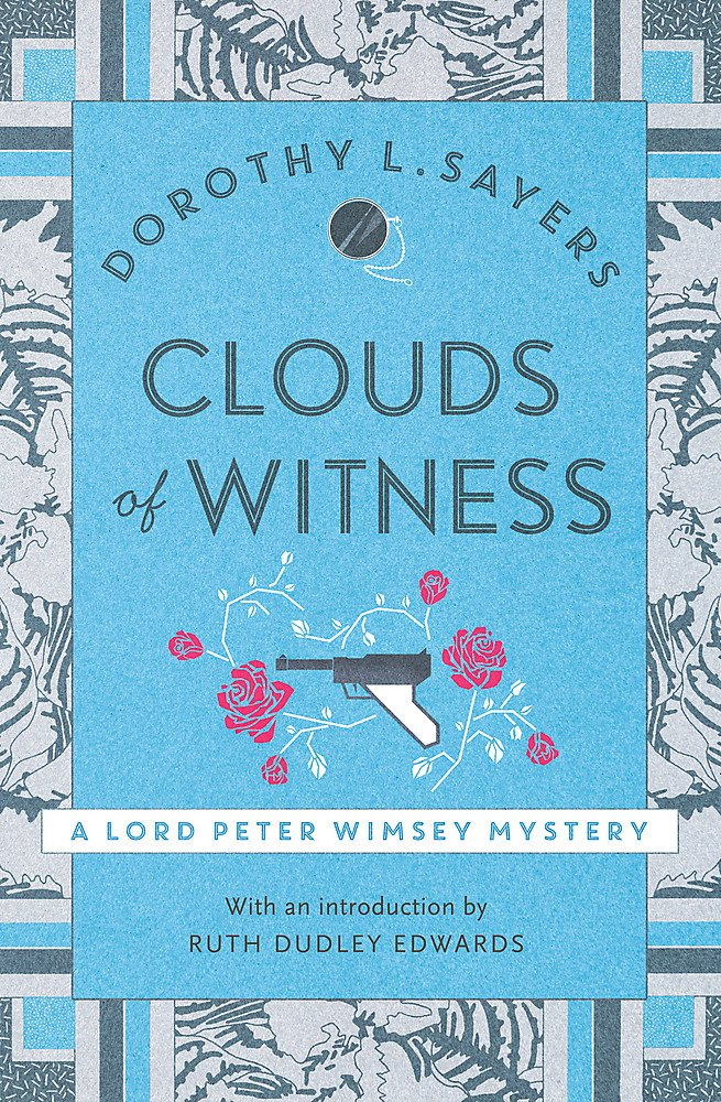 Read Online Clouds of Witness: Lord Peter Wimsey Book 2 (Lord Peter Wimsey Mysteries) ebook