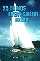 25 Cosas Que Todos Los Marineros Necesitan