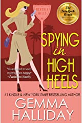 Spying in High Heels (High Heels Mysteries #1): A Humorous Romantic Mystery Kindle Edition