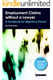 Employment Claims without a Lawyer: A Handbook for Litigants in Person