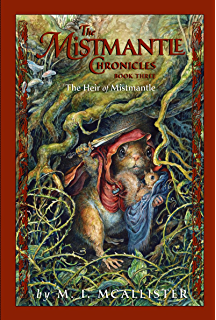 The mistmantle chronicles book two urchin and the heartstone the mistmantle chronicles book three the heir of mistmantle fandeluxe Epub