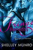 Fringe Benefits: A BBW Erotic Romance