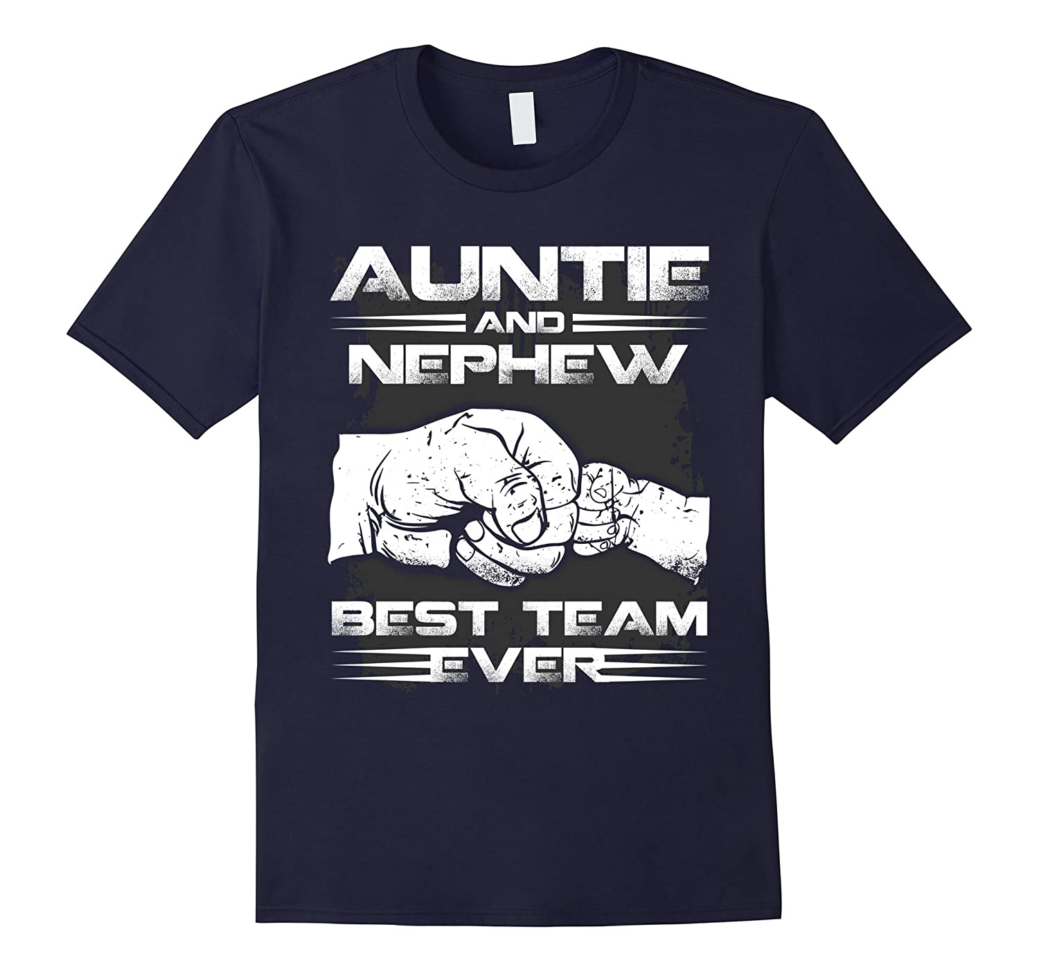 AUNTIE AND NEPHEW BEST TEAM EVER T-SHIRT-TH