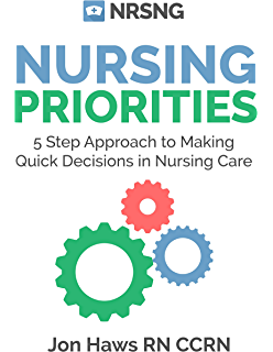 Prioritization delegation and assignment e book practice nursing priorities 5 step approach to making quick decisions in nursing care decision making fandeluxe Images