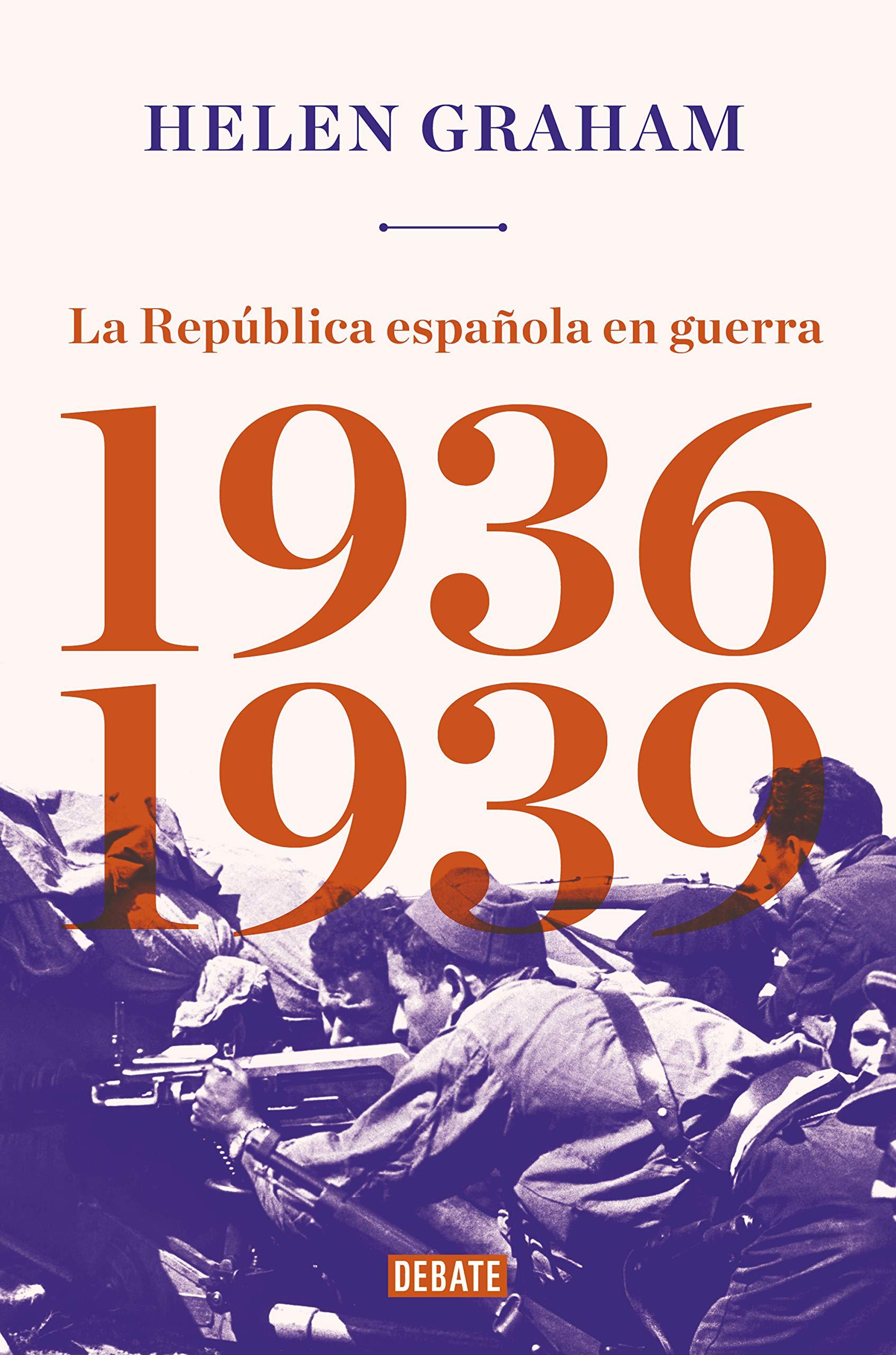 Amazon.com: La República Española en guerra (1936-1939 ...