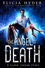 The Angel of Death (The Soul Summoner Book 3) Kindle Edition