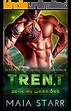 Trent (Zenkian Warriors) (A Sci Fi Alien Abduction Romance)