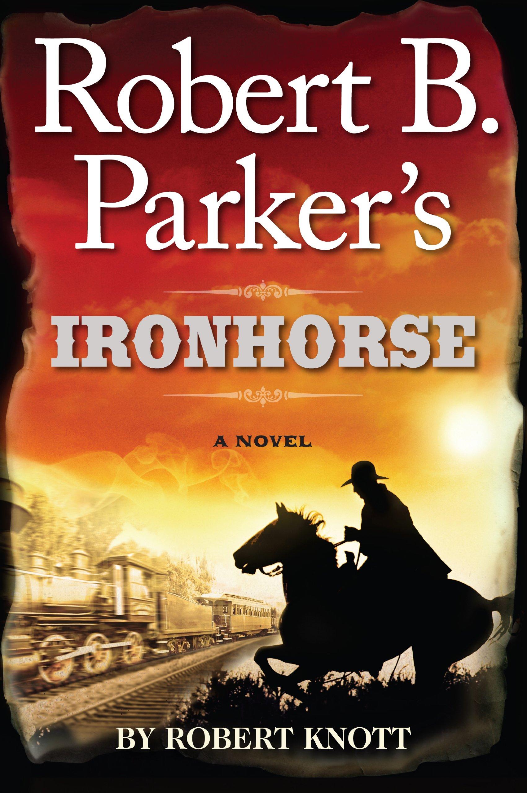 Download Robert B. Parkers Ironhorse (Wheeler Publishing Large Print Hardcover) PDF
