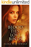 Blood Ties, Love Binds