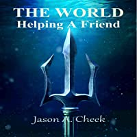 Helping a Friend: The World, Book 4
