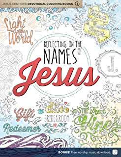 Reflecting On The Names Of Jesus Centered Coloring Book For Adults