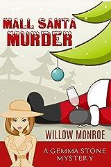 Mall Santa Murder (Gemma Stone Cozy Mystery Book 2) Kindle Edition