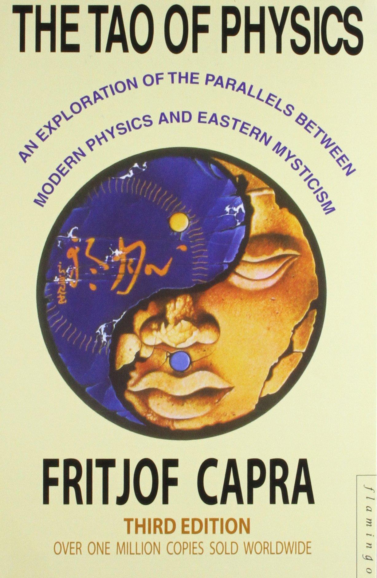 The Tao of Physics: Fritjof Capra: 9780007272921: Amazon com: Books