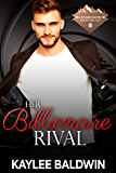 Her Billionaire Rival (Billionaire Bachelor Mountain Cove Book 4)