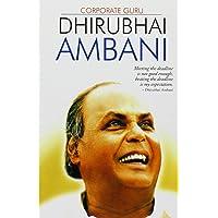 Corporate Guru Dhirubhai Ambani