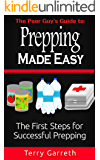 Prepping Made Easy: The First Steps For Successful Prepping