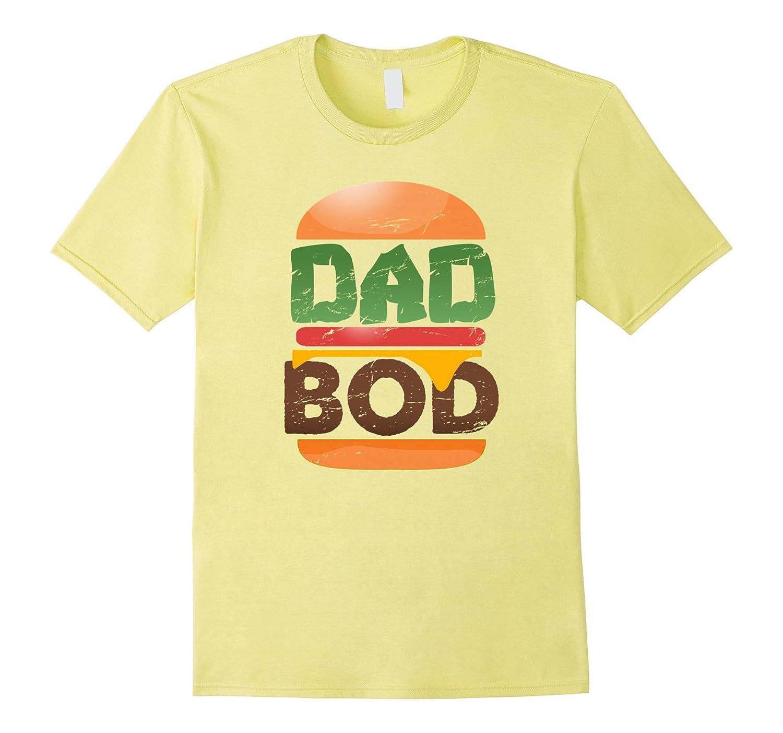 Dad Bod T-Shirt Thick Cheeseburger T-Shirt-CD