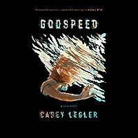 Godspeed: A Memoir (English Edition)