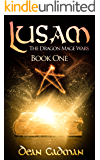 Lusam: The Dragon Mage Wars Book One (English Edition)